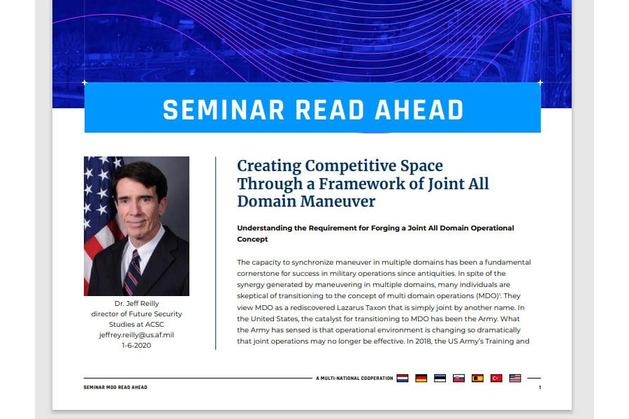 Seminar 2020 Read-Ahead | Dr. Jeff Reilly – Creating Competitive Space Through a Framework of Joint All Domain Maneuver