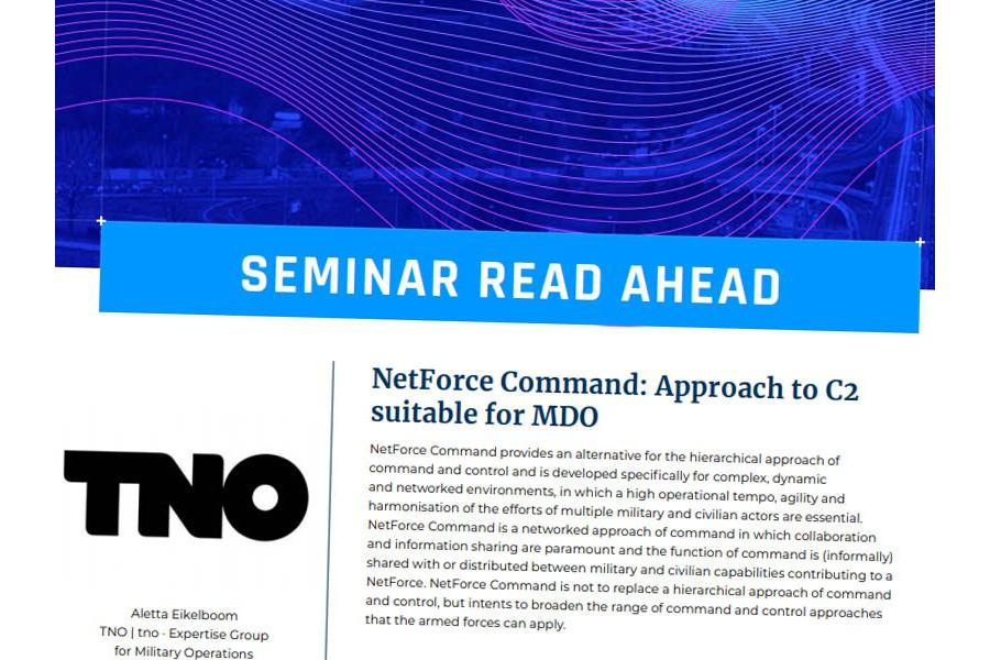 Seminar 2020 Read-Ahead | Aletta Eikelboom (TNO) – NetForce Command: Approach to C2 suitable for MDO